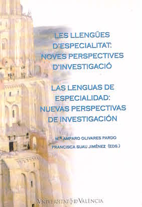 SPECIALISED LANGUAGES: NEW RESEARCH PRESPECTIVES